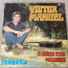 Discos de vinilo: VICTOR MANUEL. EL ABUELO VITOR. PAXARIÑOS. BELTER 1969.. Lote 80001845