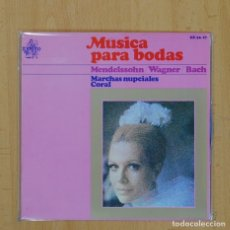 Discos de vinilo: MENDELSSOHN / WAGNER / BACH - MUSICA PARA BODAS - EP. Lote 80014599