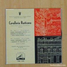 Discos de vinilo: VARIOS - CAVALLERIA RUSTICANA - EP. Lote 80014645