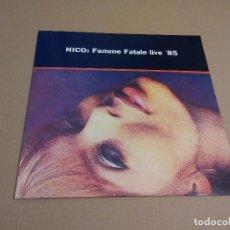Discos de vinilo: NICO: FEMME FATALE LIVE '85 (LP REEDICION, FF-1985) NUEVO. Lote 80036057