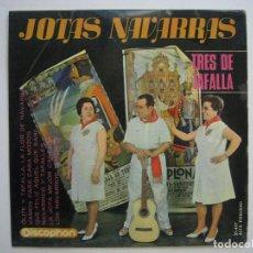 Discos de vinilo: JOTAS NAVARRAS - TRES DE TAFALLA - DISCOPHON 1965. Lote 80039277
