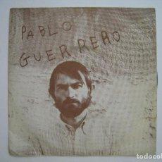 Discos de vinilo: PABLO GUERRERO - POR UNA CALLE DE LONDRES - 7'' ACCION 1970. Lote 80041593