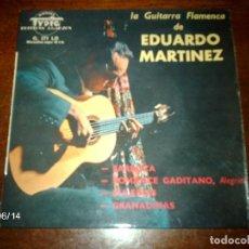 Discos de vinilo: EDUARDO MARTINEZ - LA GUITARRA FLAMENCA DE EDUARDO MARTINEZ - FARRUCA + 3. Lote 80047365