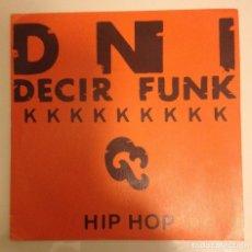 Discos de vinilo: DNI: DECIR FUNK // ESTADO CRITICO. Lote 80047525