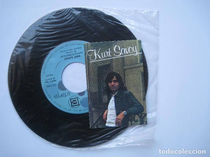Discos de vinilo: KURT SAVOY - BRISA DE VERANO / NUNCA SE DEBE DECIR - 7 SINGLE EUTERPE 1977 - Foto 4 - 80052297
