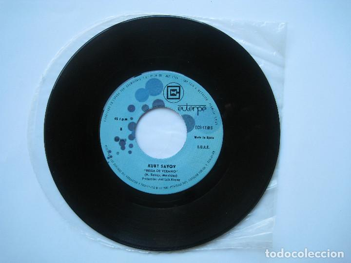 Discos de vinilo: KURT SAVOY - BRISA DE VERANO / NUNCA SE DEBE DECIR - 7 SINGLE EUTERPE 1977 - Foto 7 - 80052297