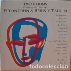 Discos de vinilo: TWO ROOMS CELEBRATING THE SONGS OF ELTON JOHN & BERNIE TAUPIN,2LP. Lote 80111685