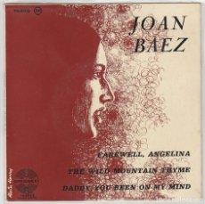 Discos de vinilo: JOAN BAEZ / FAREWELL, ANGELINA + 2 (EP FRANCES). Lote 80116605
