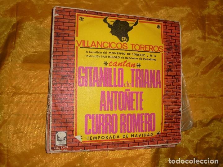 VILLANCICOS TOREROS. CANTAN : GITANILLO DE TRIANA, ANTOÑETE Y CURRO ROMERO. CEM 1967. IMPECABLE (Música - Discos - Singles Vinilo - Flamenco, Canción española y Cuplé)