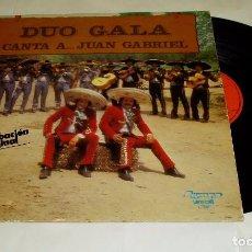 Discos de vinilo: DUO GALA CANTA A JUAN GABRIEL. LP 1978. Lote 117225987