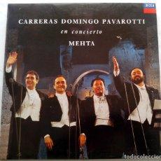 Discos de vinilo: CARRERAS - DOMINGO - PAVAROTTI - EN CONCIERTO - ZUBIN MEHTA. Lote 80180797