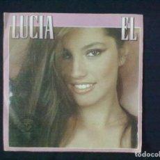 Discos de vinilo: LUCIA EL + TENDRAS QUE DECIDIR. Lote 80186621