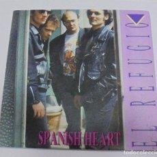 Discos de vinilo: SINGLE. EL REFUGIO. SPANISH HEART. FONOMUSIC. 1991. Lote 80193665