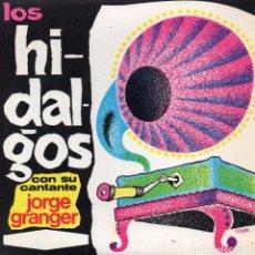 Discos de vinilo: HIDALGOS, EP, TIPITAM + 3, AÑO 1967. Lote 80203377