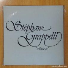 Discos de vinilo: STEPHANE GRAPPELLI - TRIBUTE TO - LP. Lote 80212514