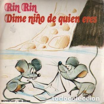 SINGLE DE MOVIEPLAY SN 60001 - RIN RINN Y DIME NIÑO DE QUIEN ERES ORFEON INFANTIL DE ESPAÑA (Música - Discos de Vinilo - Maxi Singles - Música Infantil)