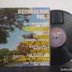 Discos de vinilo: RECORDEMOS VOL.3 LOS TROVADORES DE CUYO CONJUNTO AMERICA 1978 LP T85 VG-. Lote 80247193