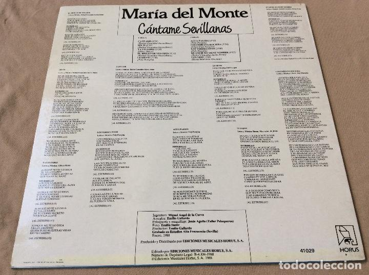 Discos de vinilo: MARIA DEL MONTE. CANTAME SEVILLANAS. HORUS 1988. - Foto 2 - 80269261