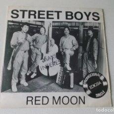 Discos de vinilo: STREET BOYS RED MOON 1982 ED ESPAÑOLA EDIGSA PROMOCIONAL ESPAÑOL. Lote 80289817