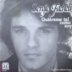 Discos de vinilo: SERGIO FACHELI-QUIEREME TAL COMO SOY, SAUCE-00.047. Lote 80303281