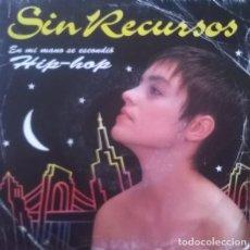 Discos de vinilo: SIN RECURSOS-EN MI MANO SE ESCONDIÓ , EMI-006 1225147. Lote 80303597
