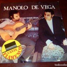 Discos de vinilo: MANOLO DE VEGA - CANTE FLAMENCO - LP - 1977 - COMO NUEVO. Lote 80304157
