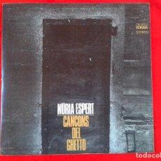 Discos de vinilo: NURIA ESPERT - CANC?ONS DEL GHETTO (LP) EDIGSA 1968. Lote 80351169