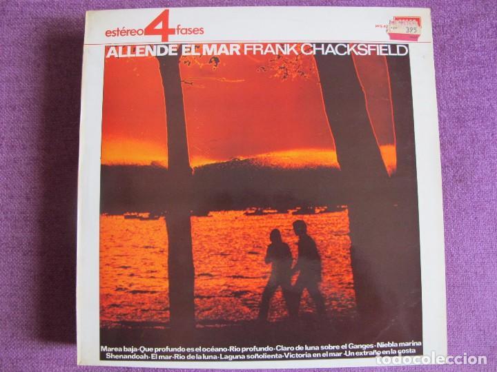 LP - FRANK CHACKSFIELD Y SU ORQUESTA - ALLENDE EL MAR (SPAIN, DECCA RECORDS 1977) (Música - Discos - LP Vinilo - Orquestas)