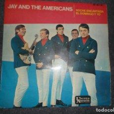 Discos de vinilo: JAY AND THE AMERICANS NOCHE ENCANTADA MUCHACHA EL DOMINGO Y YO ALGUIEN LLORARA 1965 ED ESPAÑOLA. Lote 80386621