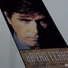 Disques de vinyle: BRYAN FERRY IS YOUR LOVE STRONG ENOUGH? MAXI VINILO SPAIN. Lote 80400697