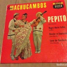 Discos de vinilo: LOS MACHUCAMBOS, PEPITO. NEGRA MARIA ESTHER. DÍMELO EN SEPTIEMBRE. LUNA DE BENIDORM. Lote 80405053