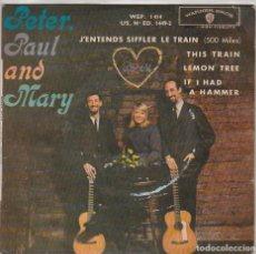 Discos de vinilo: PETER, PAUL AND MARY / THIS TRAIN / LEMON TREE + 3 (EP ORIGINAL FRANCES). Lote 80429473