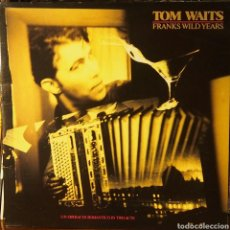 Discos de vinilo: TOM WAITS FRANKS WILD YEARS 1987. Lote 80450755