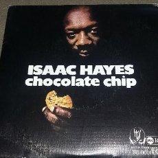 Discos de vinilo: ISAAC HAYES / CHOCOLATE CHIP / VERSION INSTRUMENTAL (SINGLE 1976). Lote 80478329