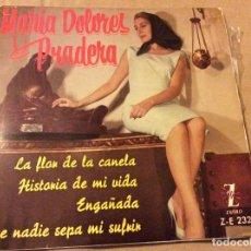 Discos de vinilo: MARIA DOLORES PRADERA. LA FLOR DE LA CANELA. HISTORIA DE MI VIDA . ENGAÑADA Y 1 MÁS. ZAFIRO 1961. Lote 80533209