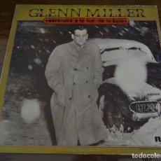 Discos de vinilo: GLENN MILLER. SERENATA A LA LUZ DE LA LUNA. RCA 1975. LITERACOMIC. Lote 80573634