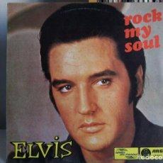 Discos de vinilo: ELVIS PRESLEY - ROCK MY SOUL (UNRELEASED OUTTAKES) RARE PRESSING. Lote 80580138