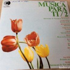 Discos de vinilo: MÚSICA PARA TI. 2. RECOPILATORIO. CLAVE 1969. Lote 80582058
