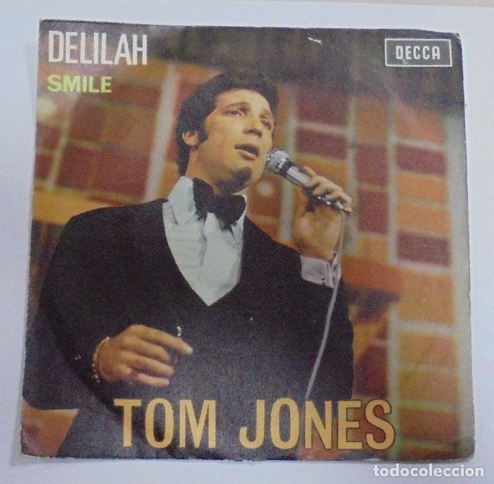 SINGLE. TOM JONES. DELILAH / SMILE. 1968. DECCA (Música - Discos - Singles Vinilo - Cantautores Internacionales)