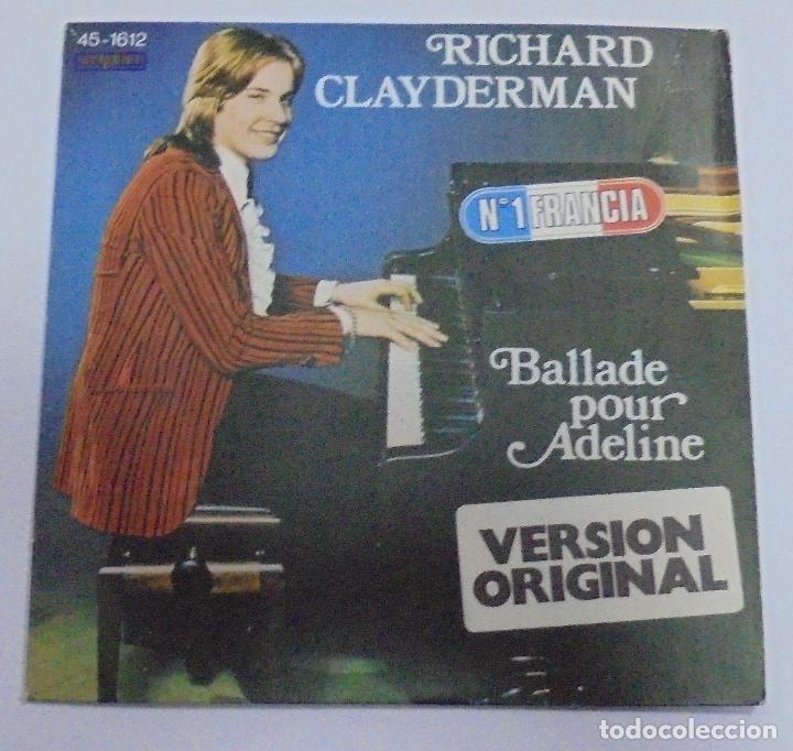 SINGLE. RICHARD CLAYDERMAN. BALLADE POUR ADELINE. 1977. DELPHINE (Música - Discos - Singles Vinilo - Clásica, Ópera, Zarzuela y Marchas)