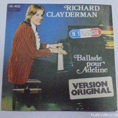 Discos de vinilo: SINGLE. RICHARD CLAYDERMAN. BALLADE POUR ADELINE. 1977. DELPHINE. Lote 80589158