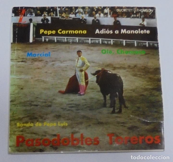 SINGLE. PASODOBLES TOREROS. BANDA DE PEPE LUIS. 1962. ZAFIRO (Música - Discos - Singles Vinilo - Clásica, Ópera, Zarzuela y Marchas)