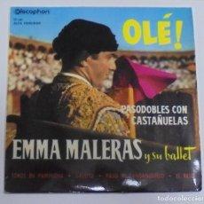 Discos de vinilo: SINGLE. EMMA MALERAS Y SU BALLET. OLE!. TOROS EN PAMPLONA / GALLITO / EL BESO.. Lote 80595594