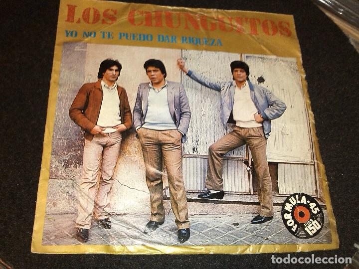 Los Chunguitos Yo No Te Puedo Dar Riqueza Comprar Discos Singles Vinilos De Música Flamenco Canción Española Y Cuplé En Todocoleccion 80615482