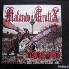 Discos de vinilo: MAXI SINGLE - PUNK - MATANDO GRATIX (20 AÑOS DE MUERTE) - MADRID. Lote 80624094