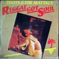 Disques de vinyle: TOOTS & THE MAYTALS. REGGAE GOT SOUL. ISLAND, SPAIN 1976 LP. Lote 80627222