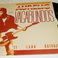 Discos de vinilo: AURELIO Y LOS VAGABUNDOS - EL LADO SALVAJE LP 1986 TWINS. Lote 80632142