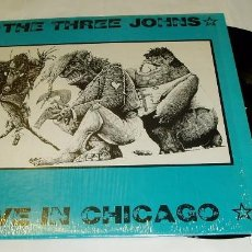 Discos de vinilo: THE THREE JOHNS ?– LIVE IN CHICAGO LP 1986 CHICAGO LAST TIME ROUND RECORDS. Lote 80632934