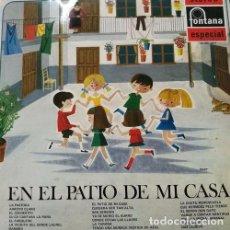 Discos de vinilo: EN EL PATIO DE MI CASA - LP DE VINILO CANCIONES INFANTILES - FONTANA 1969 MUSICA INFANTIL. Lote 80637114