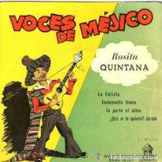 Discos de vinilo: ROSITA QUINTANA - VOCES DE MEJICO - EP ODEON 1958. Lote 80638822